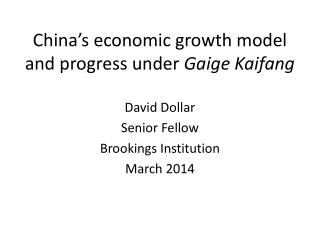 China�s economic growth model and progress under  Gaige  Kaifang