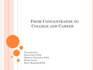 From Concentrator to College and Career