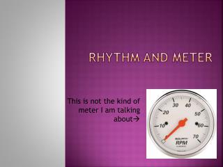 Rhythm and Meter