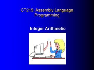 CT215: Assembly Language Programming
