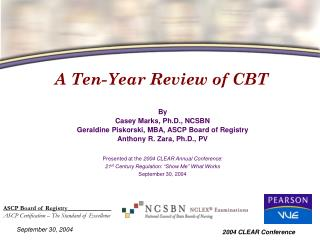 A Ten-Year Review of CBT