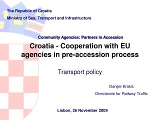 Croatia - Cooperation with EU agencies in pre-accession process