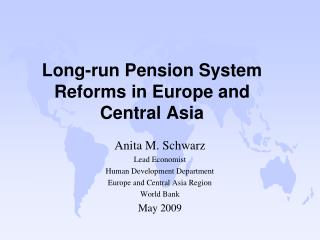 Long-run Pension System Reforms in Europe and Central Asia