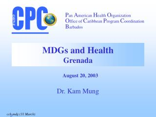 MDGs and Health Grenada
