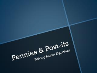 Pennies & Post-its