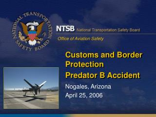 Customs and Border Protection  Predator B Accident