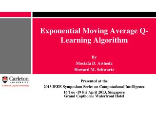 Exponential  Moving Average Q-Learning Algorithm