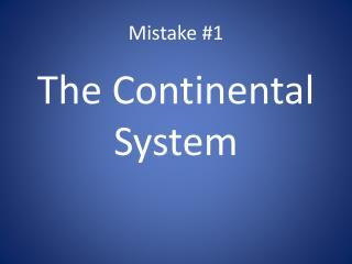 Mistake #1