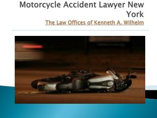 Motorcycle Accident Lawyer NY | The Law Offices of Kenneth A