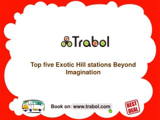 Top five Exotic Hill stations beyond imagination