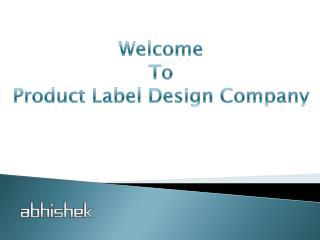 Custom Label Design Services Provider India