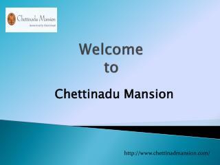 Heritage Resort in Chettinad