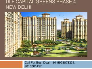 DLF Capital Greens Phase 4 New Delhi