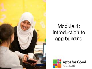 Module 1: Introduction to app building