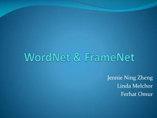 WordNet  FrameNet