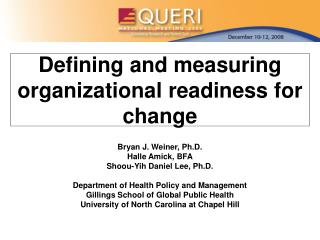 Defining and measuring organizational readiness for change