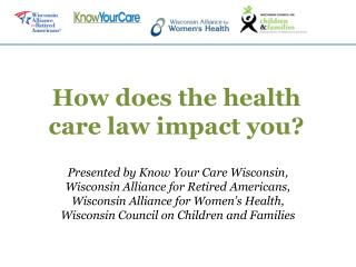 How does the health care law impact you?
