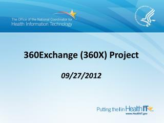 360Exchange (360X)  Project  09/27/2012