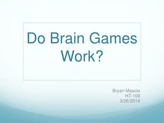 Do Brain Games Work?