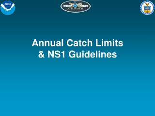 Annual Catch Limits  NS1 Guidelines