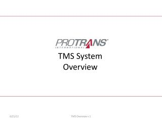 TMS System Overview