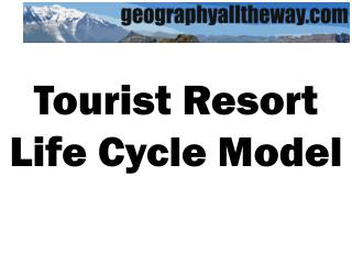 Tourist Resort Life Cycle Model