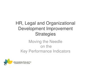 HR, Legal and Organizational Development Improvement Strategies