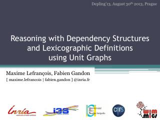 Reasoning with Dependency  Structures  and  Lexicographic Definitions using  Unit Graphs