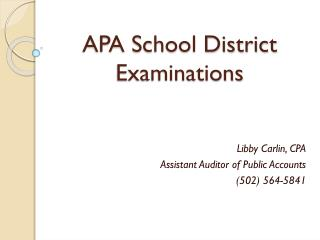 APA School District Examinations