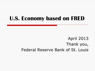 U.S. Economy based on FRED