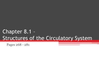 Chapter 8.1 –  Structures of the Circulatory System