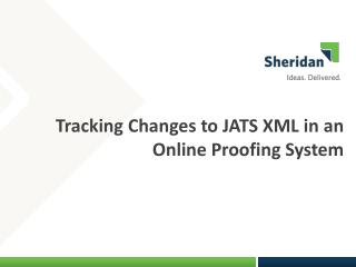 Tracking Changes to JATS XML in an Online Proofing System
