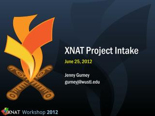 XNAT Project  Intake