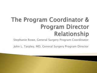 The Program Coordinator & Program Director Relationship