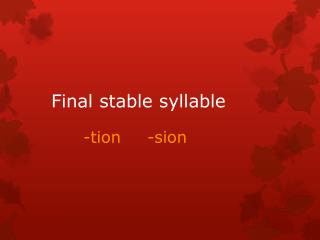 Final stable syllable