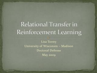 Relational Transfer in Reinforcement Learning