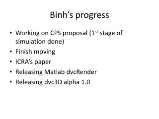 Binh's  progress