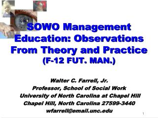 SOWO Management Education: Observations From Theory and  Practice (F-12 FUT. MAN.)