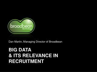 BIG DATA  & ITS RELEVANCE IN RECRUITMENT