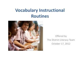 Vocabulary Instructional Routines