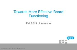 Towards More Effective Board Functioning