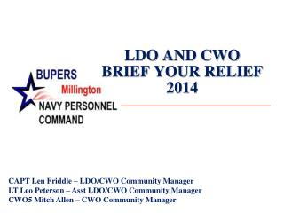 LDO AND CWO BRIEF YOUR RELIEF 2014