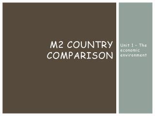 M2 Country Comparison