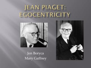 Jean Piaget: Egocentricity