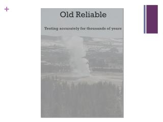 Old Reliable