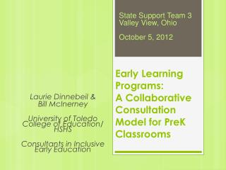 Early Learning  Programs: A Collaborative  Consultation Model for  PreK  Classrooms