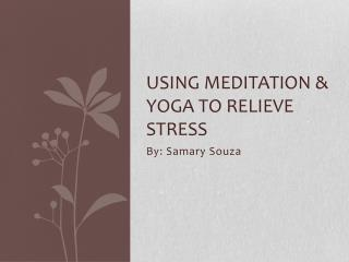 Using meditation & yoga to relieve stress