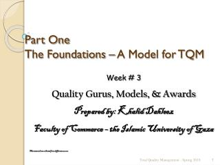 Part One The Foundations   A Model for TQM