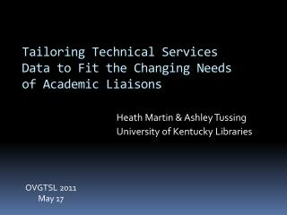 Tailoring Technical Services Data to Fit the Changing Needs of Academic Liaisons