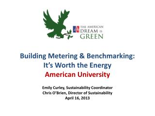 Building Metering & Benchmarking:  It's Worth the Energy American University